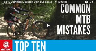 Top 10 MTB mistakes